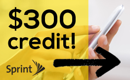 Minimum $300 Credit When you Switch to Sprint