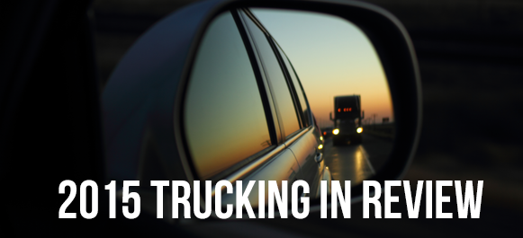 2015 Trucking in Review